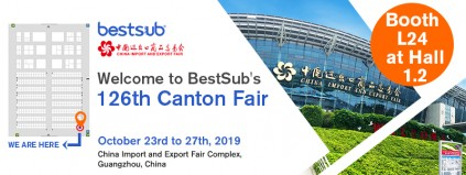 Welcome to BestSub's 126th Canton Fair Booth L24 at Hall 1.2